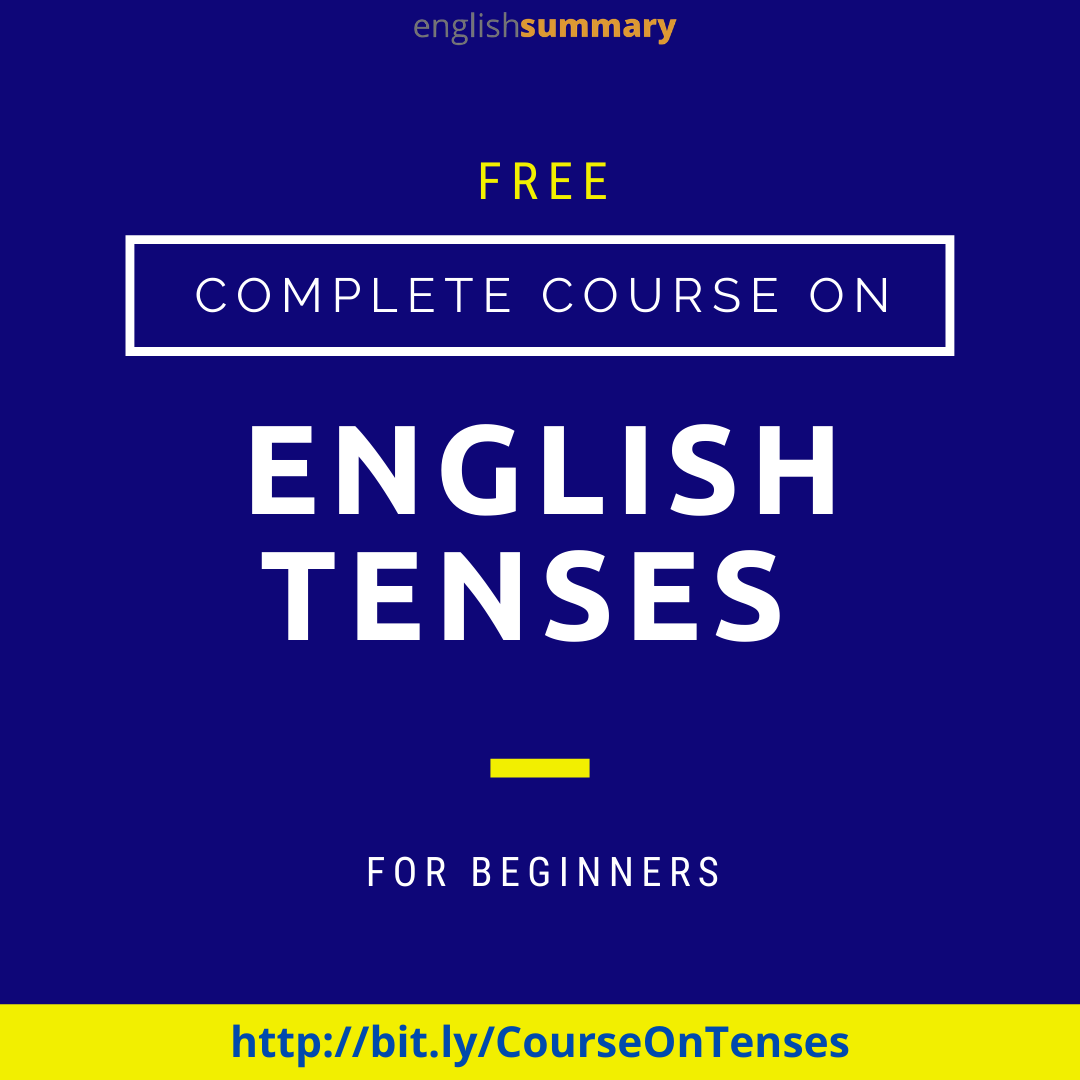 Tenses in English Grammar with Examples